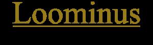 Loominus